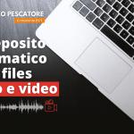 deposito files audio e video